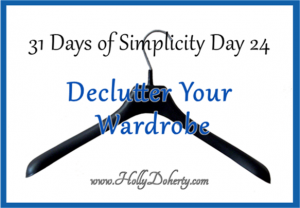 how to declutter your wardrobe and simplify your life